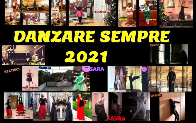 DANZARE SEMPRE 2021- spettacolo on-line