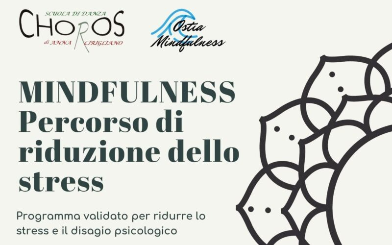 LUNEDI' 27 incontro gratuito-MBSR – PERCORSO DI RIDUZIONE DELLO STRESS BASATO SULLA MINDFULNESS